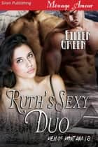 Ruth's Sexy Duo ebook by