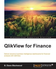 QlikView for Finance ebook by B. Diane Blackwood