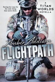 Flightpath - Titan World ebook by Amber Addison