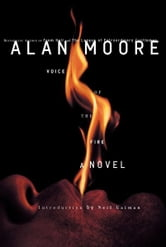 Voice of the Fire ebook by Alan Moore