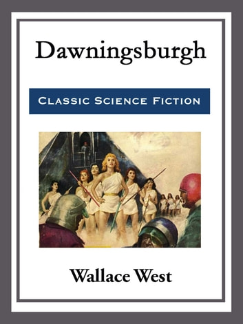 Dawningsburgh ebook by Wallace West