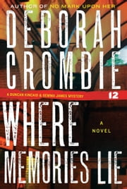 Where Memories Lie ebook by Deborah Crombie
