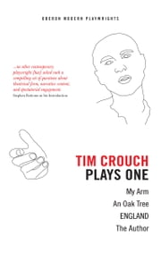 Tim Crouch: Plays One ebook by Tim Crouch