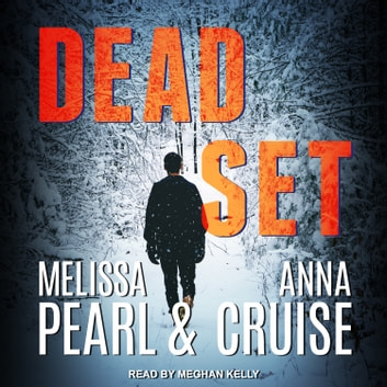 Dead Set audiobook by Melissa Pearl,Anna Cruise