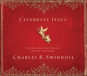 Celebrate Jesus ebook by Charles R. Swindoll