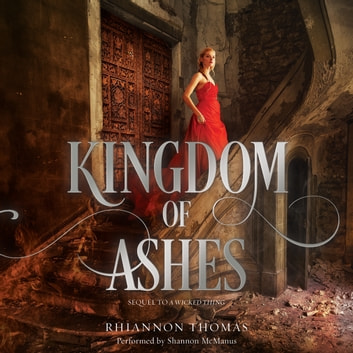 Kingdom of Ashes audiobook by Rhiannon Thomas