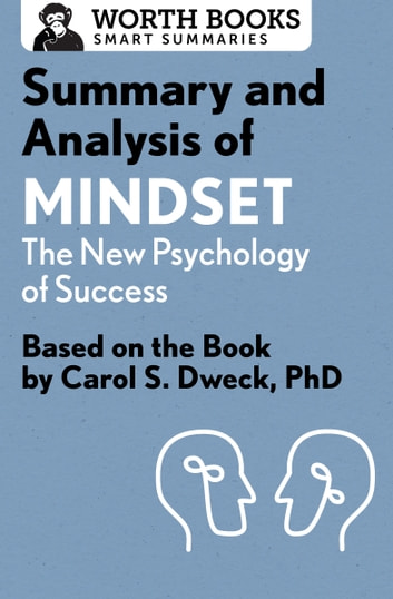 Summary and analysis of mindset the new psychology of success ebook summary and analysis of mindset the new psychology of success based on the book fandeluxe Images