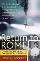 Return to Rome ebook by Francis J. Beckwith