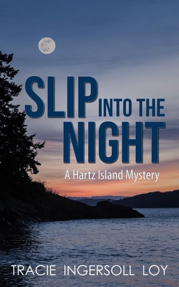 Slip Into The Night ebook by Tracie Loy