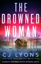 The Drowned Woman - An absolutely unputdownable mystery and suspense thriller eBook by CJ Lyons