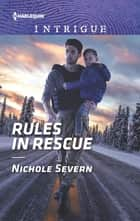 Rules in Rescue ekitaplar by Nichole Severn