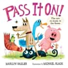 Pass It On! ebook by Marilyn Sader, Michael Slack