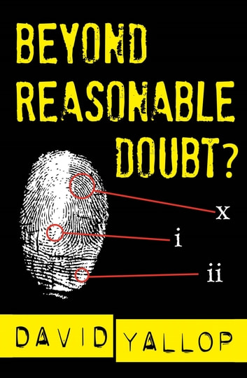 Beyond Reasonable Doubt? ebook by David Yallop