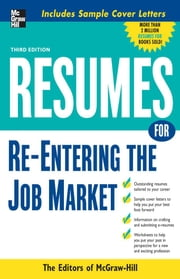 Resumes for Re-Entering the Job Market ebook by McGraw-Hill Education