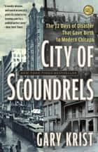 City of Scoundrels ebook by Gary Krist