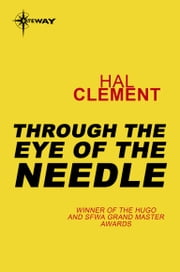 Through the Eye of a Needle ebook by Hal Clement