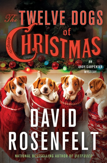 The Twelve Dogs of Christmas - An Andy Carpenter Mystery ebook by David Rosenfelt