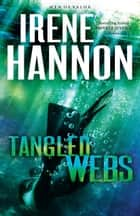 Tangled Webs (Men of Valor Book #3) ebook by Irene Hannon