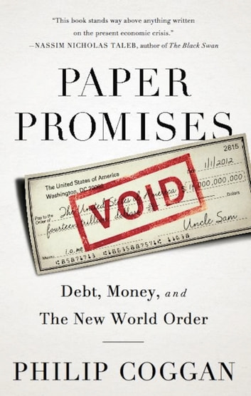 Paper Promises - Debt, Money, and the New World Order ebook by Philip Coggan