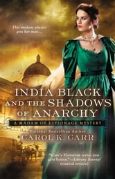 India Black and the Shadows of Anarchy ebook by Carol K. Carr