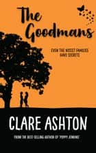The Goodmans eBook by Clare Ashton