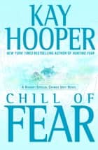 Chill of Fear ebook by Kay Hooper
