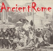 Ancient Rome ebook by Historyprint Press