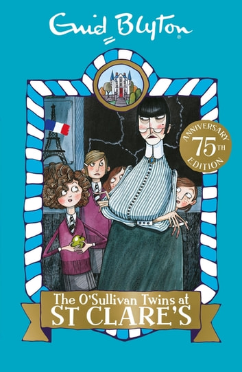 The O'Sullivan Twins at St Clare's - Book 2 ebook by Enid Blyton