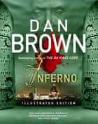 Inferno - Illustrated Edition - (Robert Langdon Book 4) ebook by Dan Brown
