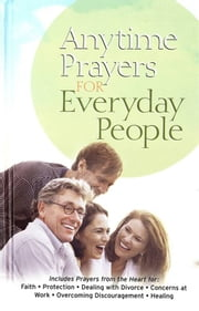 Anytime Prayers for Everyday People ebook by No Author