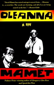 Oleanna - A Play ebook by David Mamet