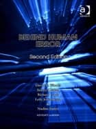 Behind Human Error ebook by Dr Leila Johannesen,Dr Nadine Sarter,Dr Richard Cook,Professor Sidney Dekker,Professor David D Woods
