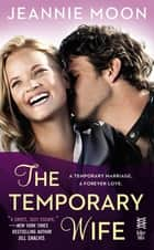 The Temporary Wife ebook by Jeannie Moon