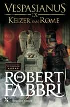 Keizer van Rome ebook by Robert Fabbri