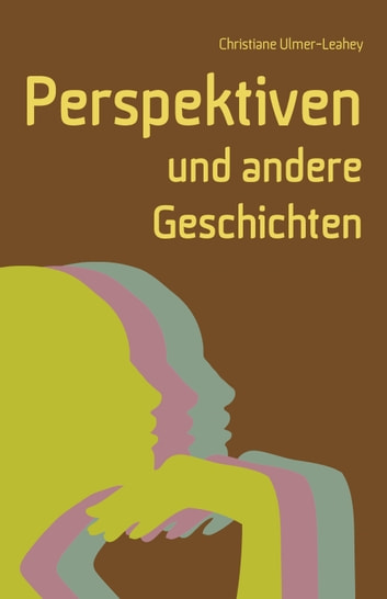 Perspektiven ebook by Christiane Leahey