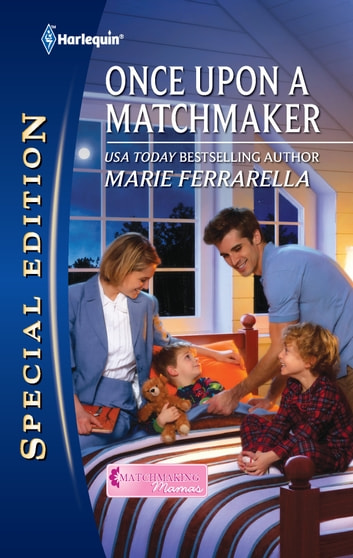 Once Upon a Matchmaker - A Single Dad Romance 電子書 by Marie Ferrarella