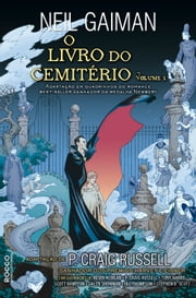 O livro do cemitério - Graphic Novel - Volume 1 ebook by Neil Gaiman, Ryta Vinagre, Jill Thompson,...