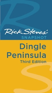 Rick Steves' Snapshot Dingle Peninsula ebook by Rick Steves,Pat O'Connor