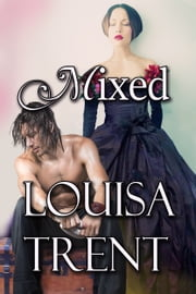 Mixed ebook by Louisa Trent