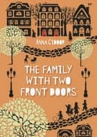 The Family with Two Front Doors ebook by Anna Ciddor