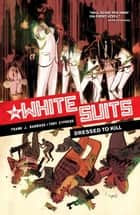 White Suits ebook by Frank J. Barbiere, Tony Cypress