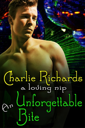 An Unforgettable Bite ebook by Charlie Richards
