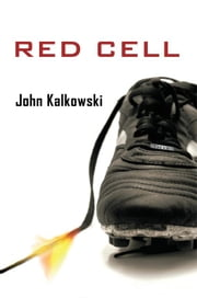 Red Cell ebook by John Kalkowski