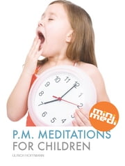 PM Meditations For Children (international edition, English) - eBook with 6 short, guided meditations for children - can be played right from within the book ebook by Ulrich Hoffmann
