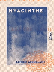 Hyacinthe ebook by Alfred Assollant