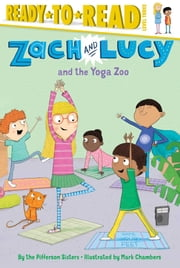 Zach and Lucy and the Yoga Zoo - with audio recording ebook by the Pifferson Sisters,Mark Chambers