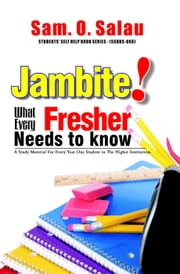 What Every Fresher Needs To Know ebook by Kobo.Web.Store.Products.Fields.ContributorFieldViewModel