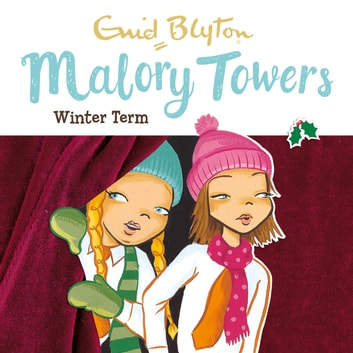 Winter Term - Book 9 audiobook by Enid Blyton