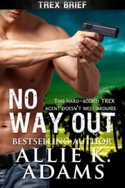 No Way Out ebook by Allie K. Adams