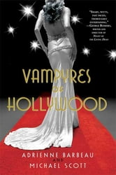 Vampyres of Hollywood ebook by Adrienne Barbeau,Michael Scott